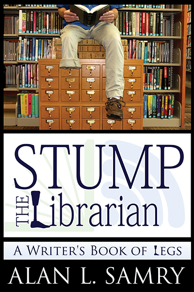 Stump the Librarian: A Writer's Book of Legs