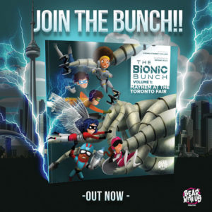 The Bionic Bunch Volume 1: Mayhem at the Toronto Fair